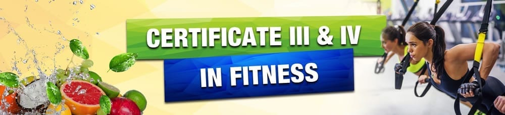 Cert III and IV in Fitness