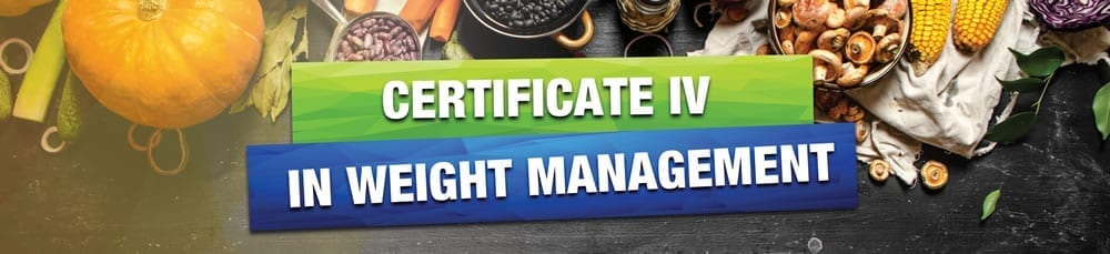Certificate IV in Weight Management