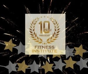 Fitness Institute Ten Years