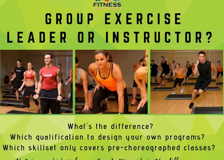 Group Exercise Instructor or Leader?
