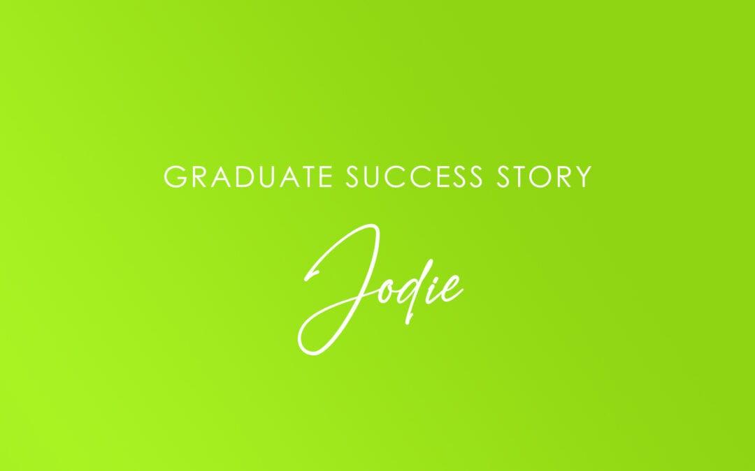 Student Spotlight: Jodie – VIC