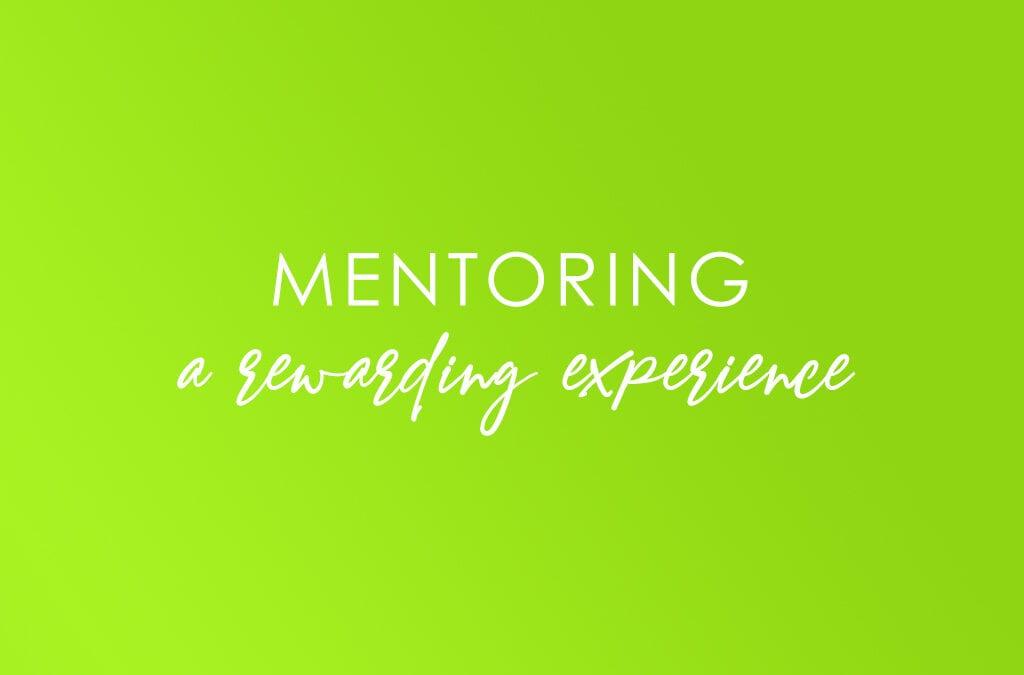 Mentoring: a rewarding experience!