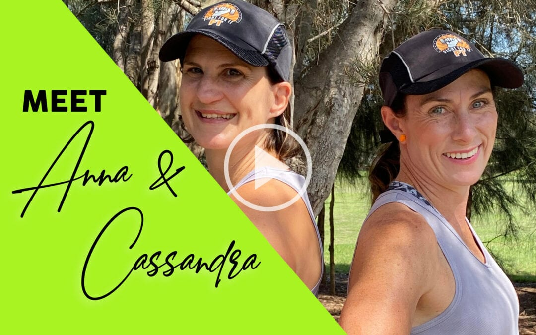 Meet Anna and Cassandra – Fight For It PT
